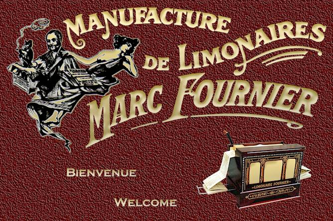 Manufacture de limonaire Marc Fournier